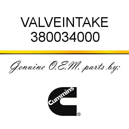 380034000 VALVE,INTAKE (3800340) fit CUMMINS 4B3.9, 6B5.9