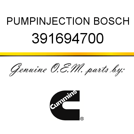 391694700 PUMP,INJECTION BOSCH (3916947, 3916947RX) fit