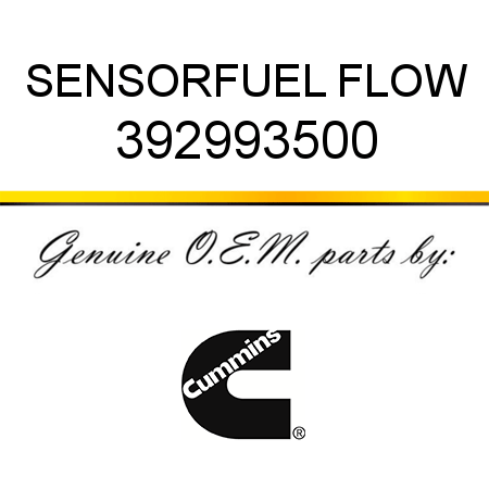 392993500 SENSOR,FUEL FLOW (3929935) fit CUMMINS 4B3.9