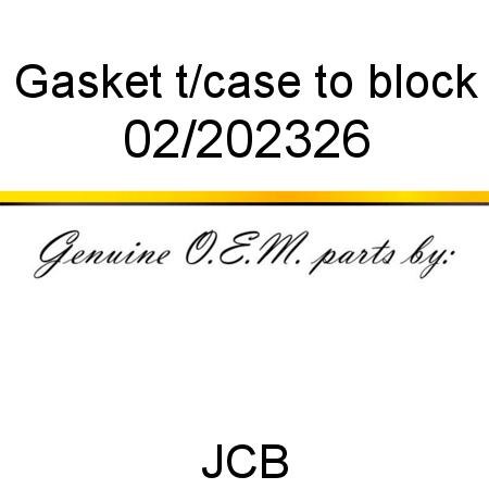02/202326 Gasket, t/case to block fit JCB 416S, 414S
