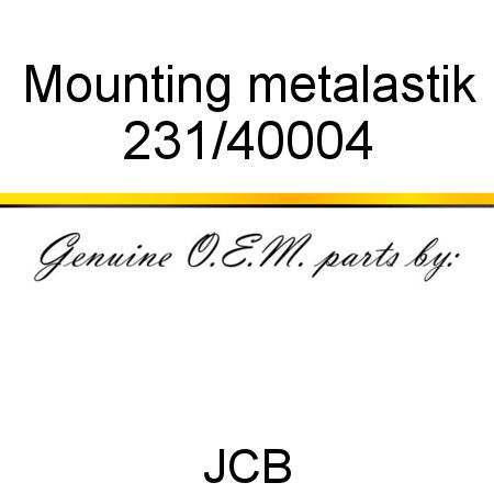 231/40004 Mounting, metalastik fit JCB 803, 8014, 8017