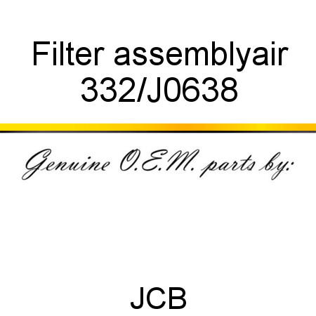 332/J0638 Filter, assembly,air fit JCB JS220 CHINA, JS200