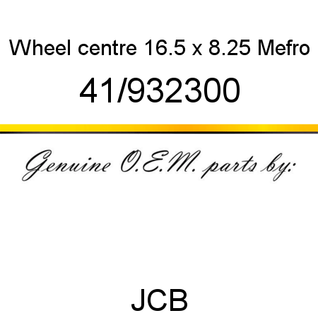 41/932300 Wheel, centre, 16.5 x 8.25, Mefro fit JCB ROBOT
