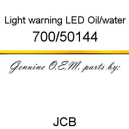 700/50144 Light, warning LED, Oil/water fit JCB MICROT2