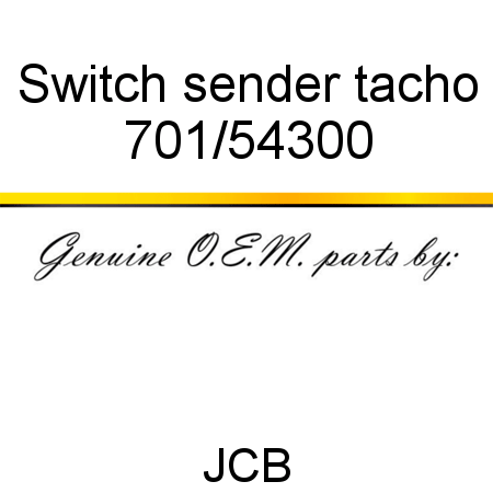 701/54300 Switch, sender tacho fit JCB JS240 Auto, JS200