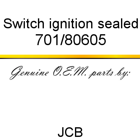 701/80605 Switch, ignition, sealed fit JCB MICROT2, MICRO