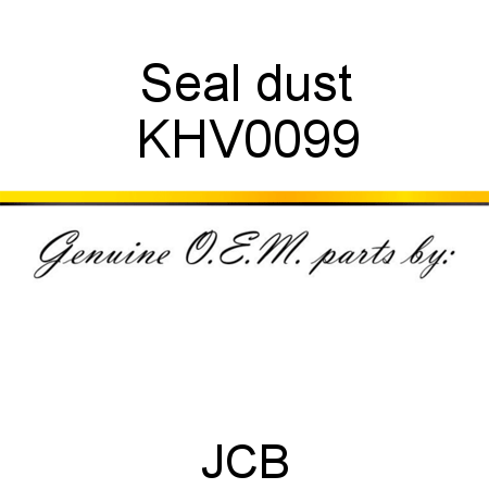 KHV0099 Seal, dust fit JCB JS145LC, JS115 AUTO, JS180