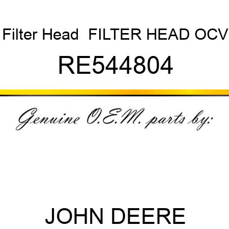 RE544804 Filter Head FILTER HEAD, OCV JOHN DEERE OEM part