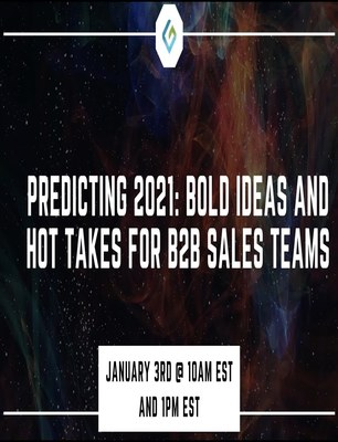 Predicting 2021: Bold Ideas and Hot Takes for B2B Sales