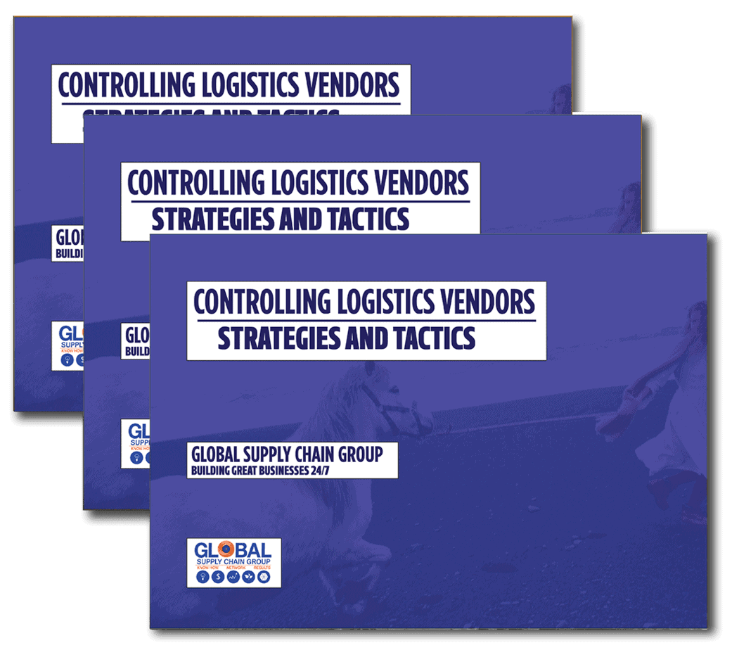 Controlling Logistics Vendors – Strategy and Tactics