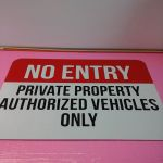 Private Property, reflective