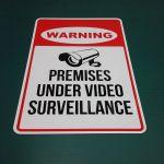 Aluminum surveillance sign