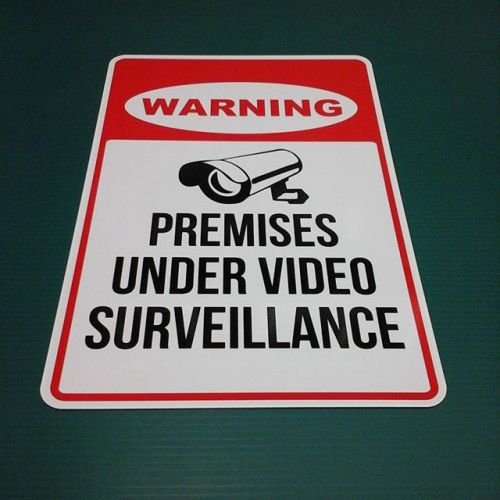 Aluminum surveillance sign