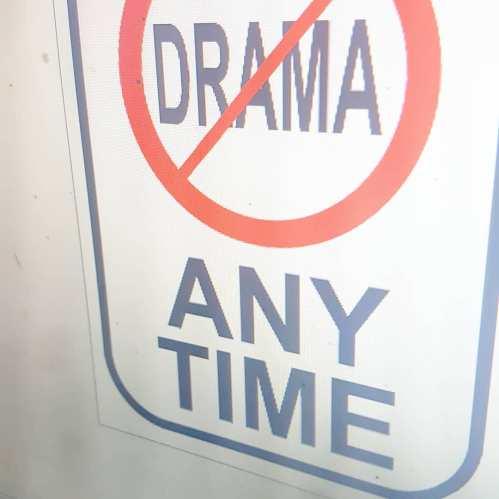 No Drama Signs