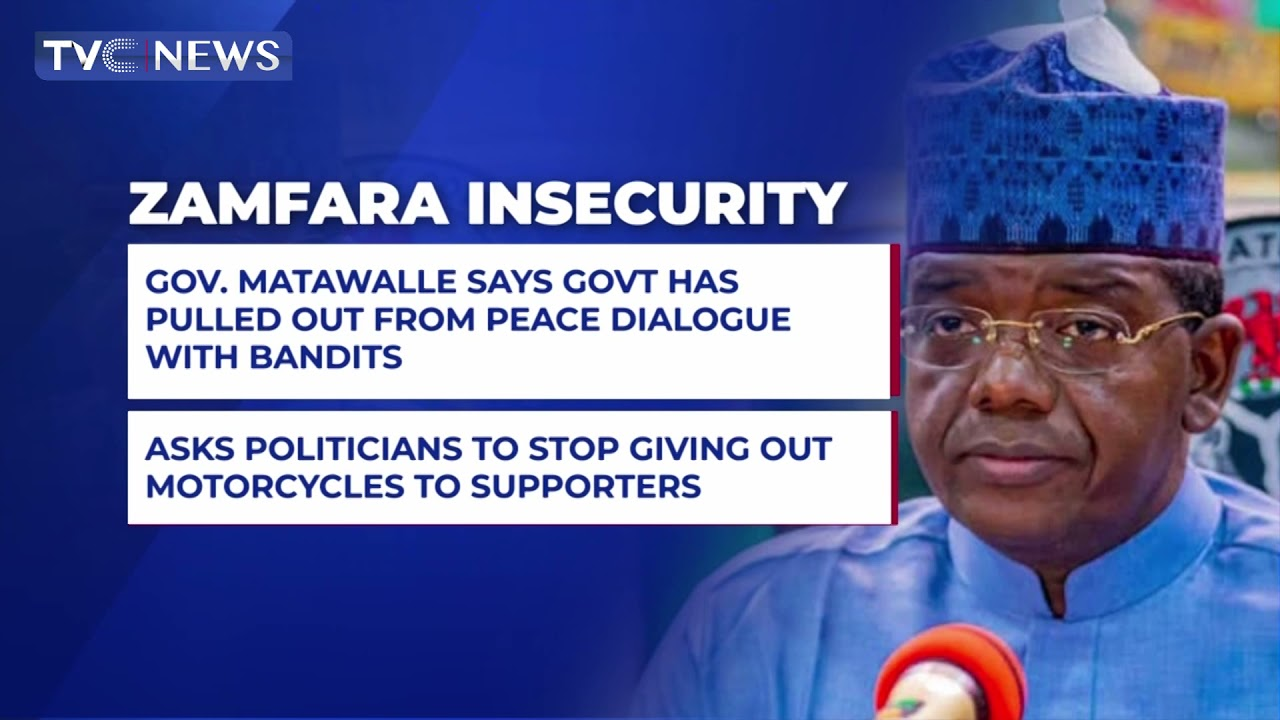 Gov. Matawalle says Govts has pulled out from peace dialogue with bandits