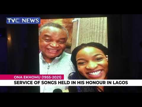 Service of song held in honour of Ona Ekhomu in Lagos