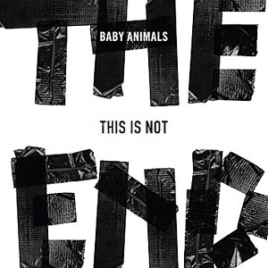 Baby Animals This Is Not The End