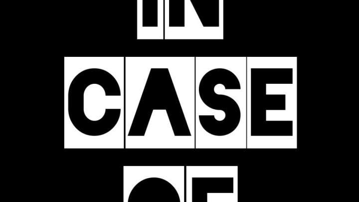 In Case of