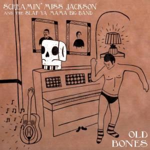 Screamin' Miss Jackson and the Slap Ya Mama Big Band