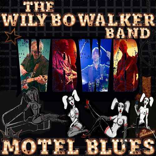 Wily Bo Walker Band