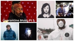 Quarantine music pt 5