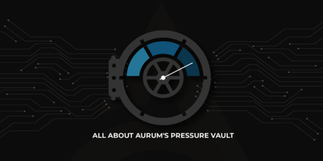 Harnessing the power of Aurum's Reward System with Pressure Vault