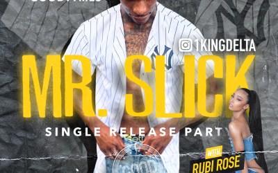 "King Delt New Video ""Mr. Slick"""