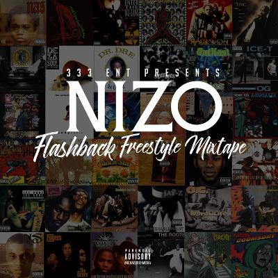 "Nizo Releases ""Flashback Freestyle Mixtape"""