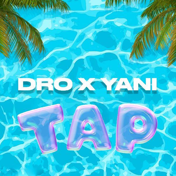"Haitian Stars Dro X Yani Release ""Tap"""