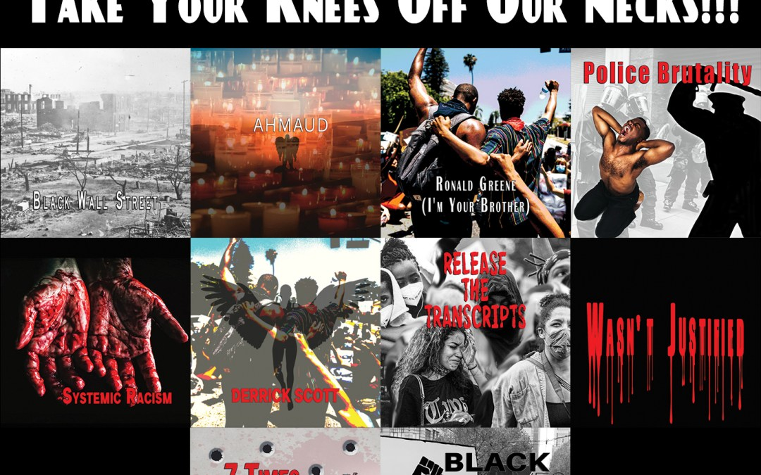 """Darrell Kelley – """"Take Your Knees Off Our Necks!!!"""""""