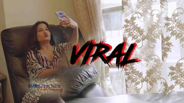 Viral (NueFliks Web Series)