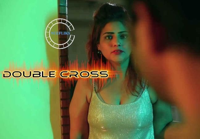 Double Cross (Hindi Web Series)