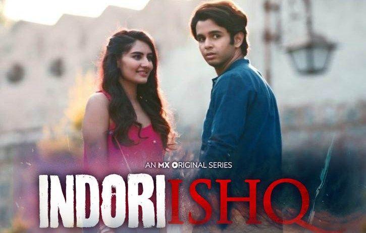 Indori Ishq (Hindi Web Series)