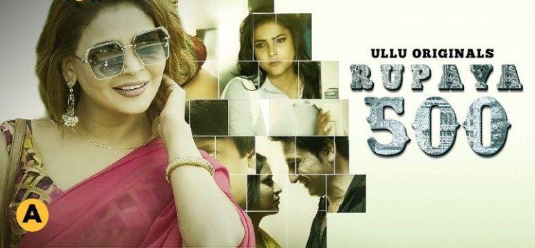 Rupaya 500 (Hindi Web Series)