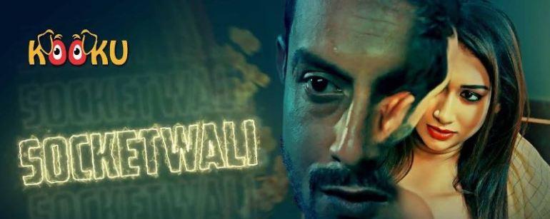 SocketWali (Hindi Web Series)