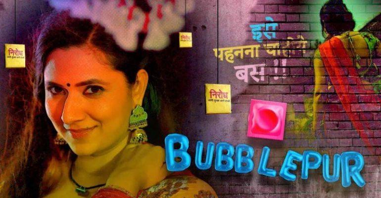 Bubblepur (Hindi Web Series)