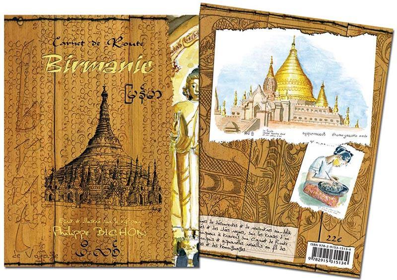 Carnet de route Birmanie Philippe Bichon