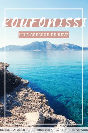Découvrez l'île de Koufonissia, en Grèce (Archipel des Cyclades). Voisine d'Amorgos et de Naxos, cette superbe île propose des paysages inoubliables. Passer une journée à Koufonissi est un incontournables pour un voyage dans les Cyclades. Découvrez également nos articles sur Mykonos, Santorin, Paros, Naxos, Amorgos... Mais aussi Ios, Folegandros, Tinos, Syros, Milos... Nous sommes assurément fans des Cyclades!