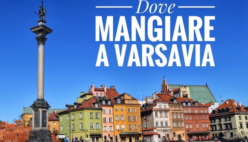Dove mangiare a Varsavia!