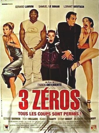 Affiche film 3 Zéros Fabien Onteniente