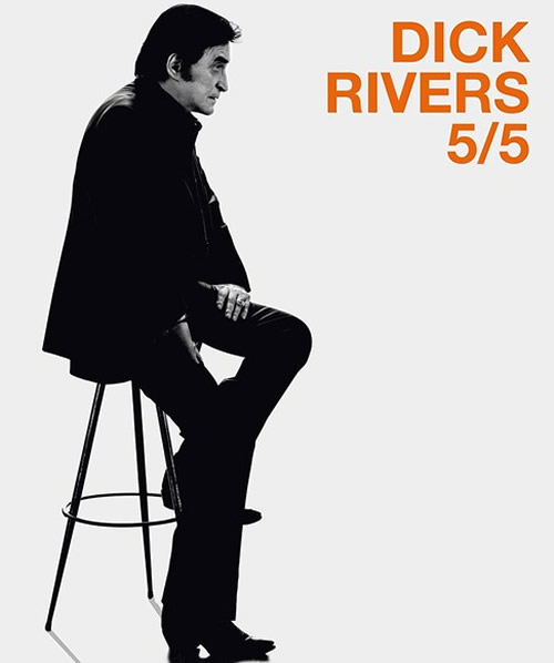 Dick Rivers tournée 5/5 2018