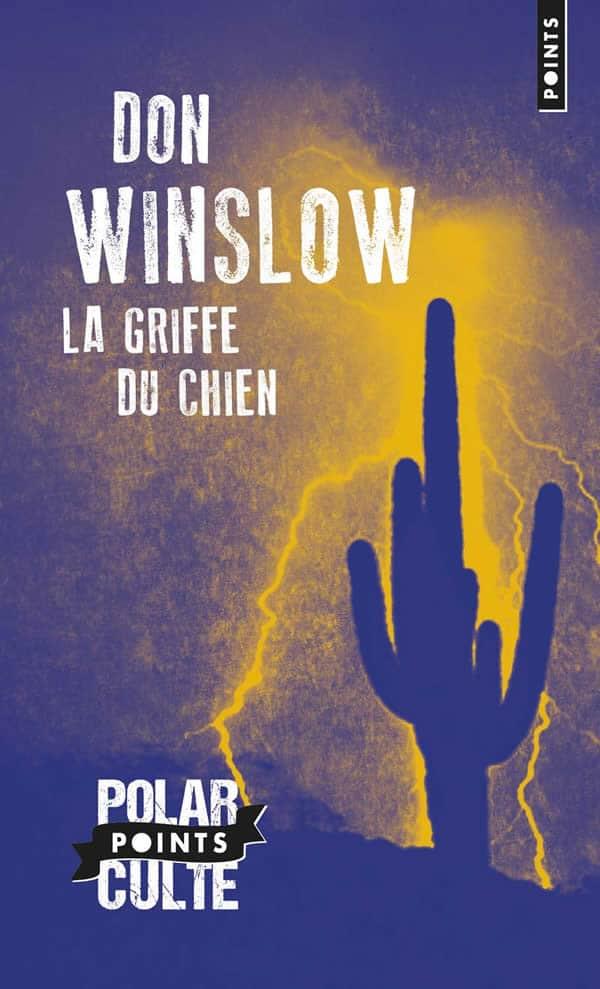 Don Wonslow La griffe du chien