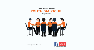 Glocal Khabar presents Youth Dialogue!