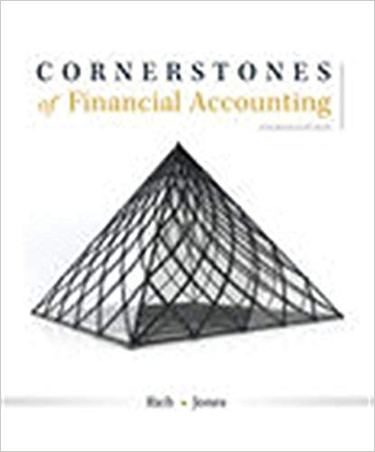 Cornerstones of Financial Accounting, 4th Edition Jay Rich