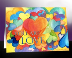 Greeting Cards (You are Love)