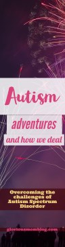 Autism adventures and how we deal: overcoming the challenges of autism spectrum disorder as a parent. Read about it at gloriousmomblog.com.