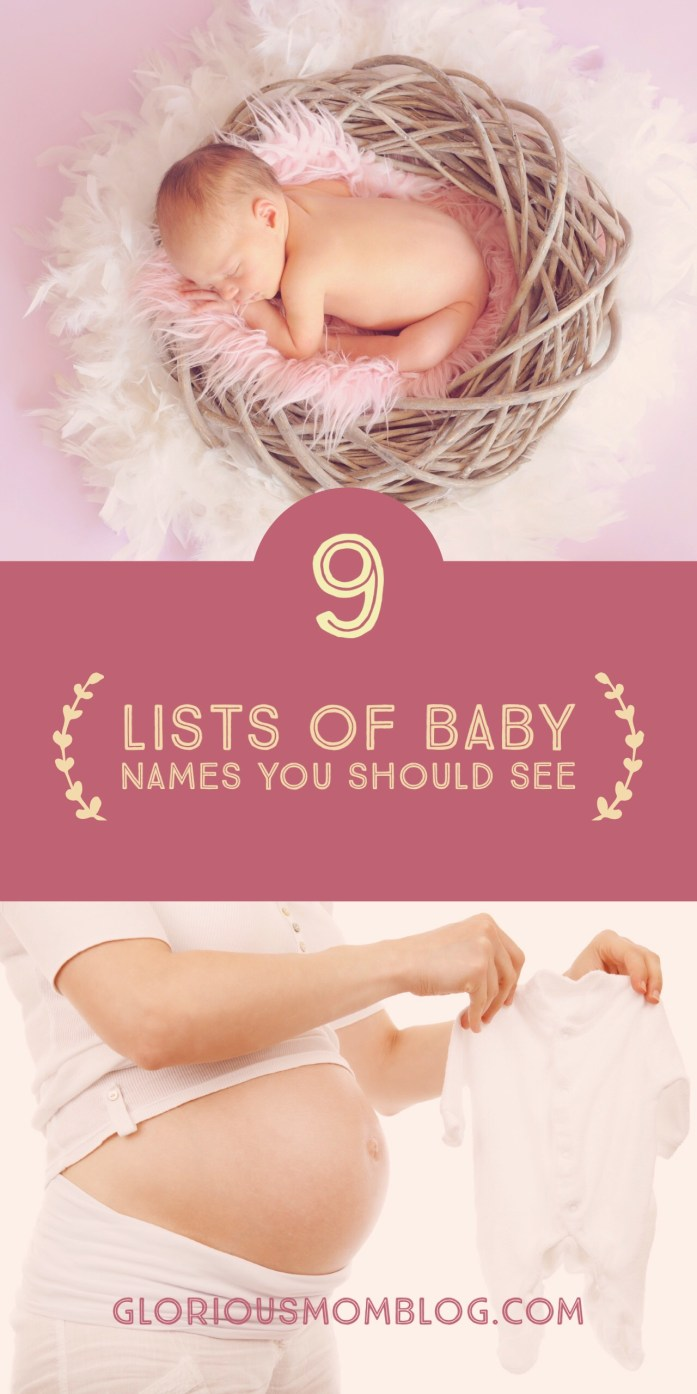 9 lists of baby names you should see: if you're looking for help naming your baby, look no further! This post is a great resource for mom's and moms-to-be. Find the lists at gloriousmomblog.com.