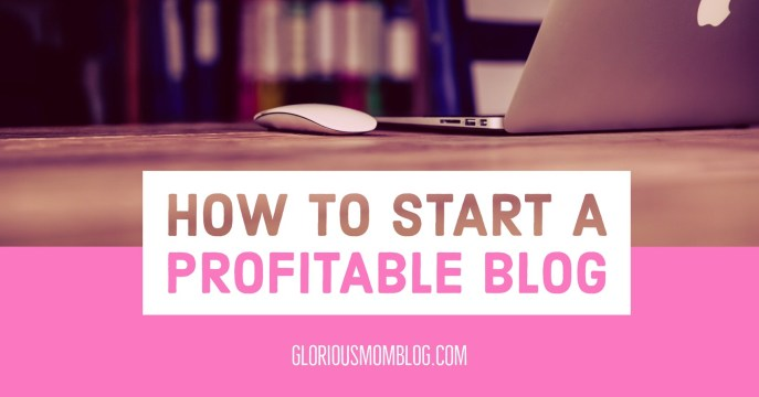 How to start a profitable blog: all the steps you need to take if you want to know how to start a blog. Follow these steps if you're looking for blogging tips for beginners! Learn about finding a blog hosting service, how to use BoardBooster, how to make money blogging, and more at gloriousmomblog.com.