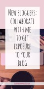 New bloggers: collaborate with me to get exposure to your blog. Get your website seen by my followers! Check out some ideas for collaboration at gloriousmomblog.com.