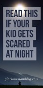 Read this if your kid gets scared at night: if your kid is afraid to sleep alone, this parenting hack will make you life easier! Check it out at gloriousmomblog.com.